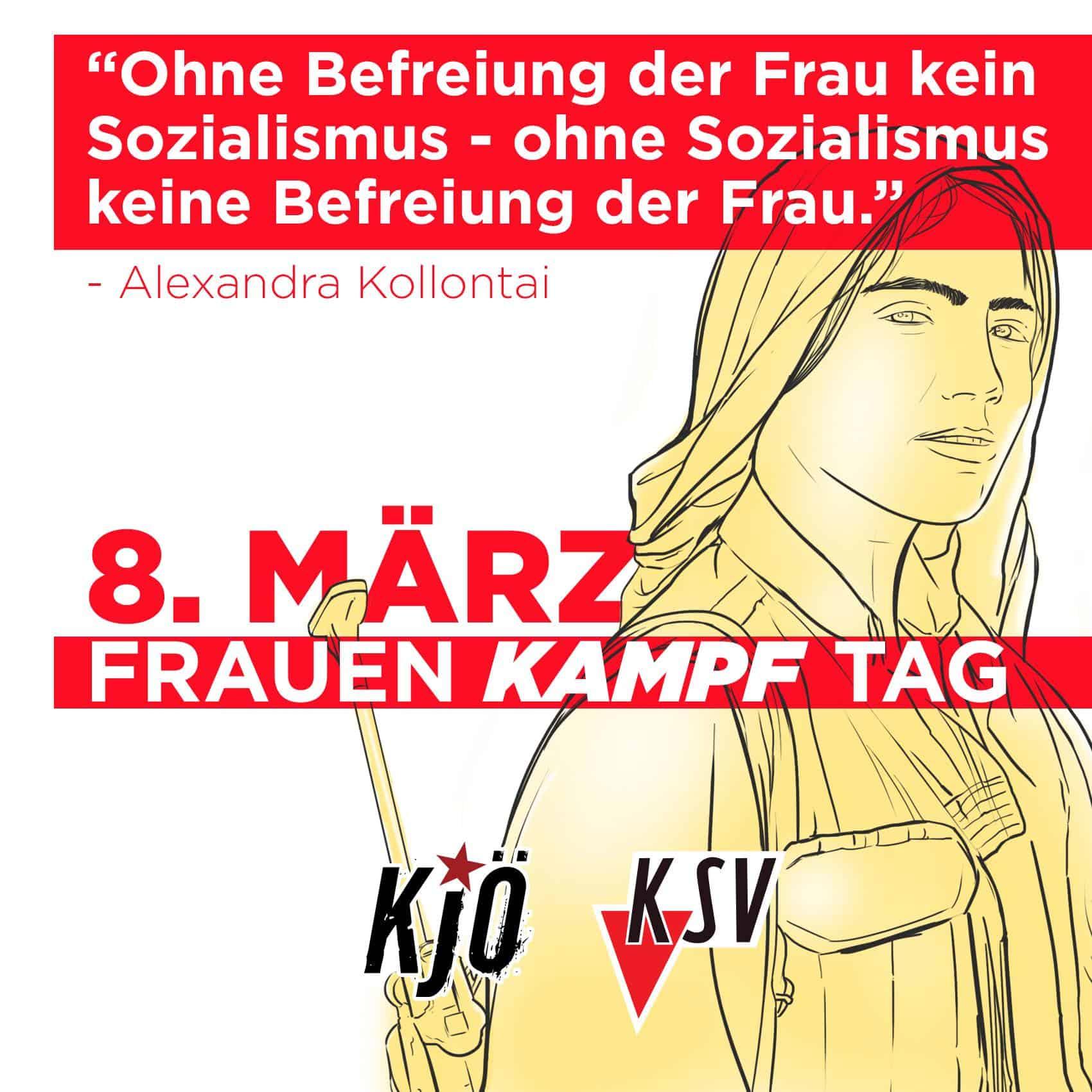 """Flyer zum 8. März, dem Frauenkampftag mit einem Zitat von Alexandra Kollontai: """"Ohne Befreiung der Frau kein Sozialismus - ohne Sozialismus keine Befreiung der Frau."""""""