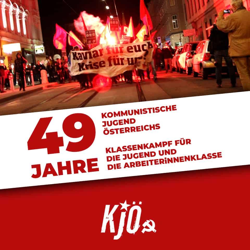 49 Jahre Kommunistische Jugend Österreichs - 49 Jahre Klassenkampf für die Jugend und die ArbeiterInnenklasse!